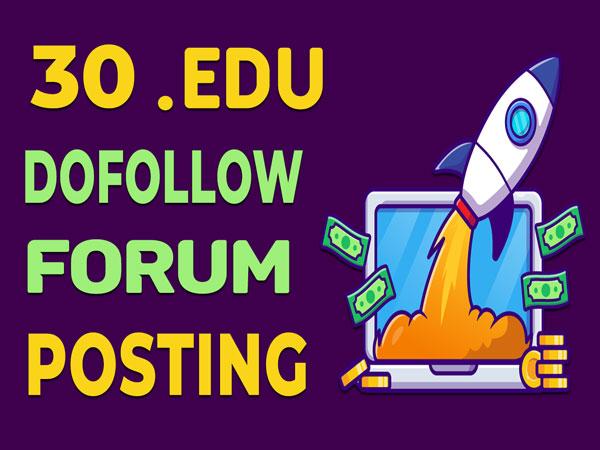 30 edu dofollow forum posting seo posts backlinks