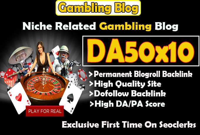 give your backlink on da50x10 gambling permanent blogroll