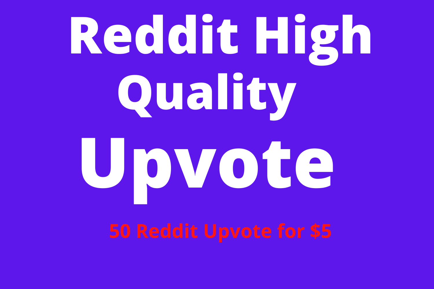Get High Quality 50+Reddit Real Upvote To Your link Fast Delivery