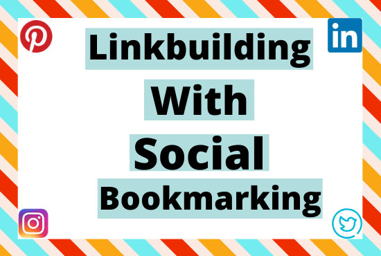 Create 25 PR10 Social Bookmarking Backlinks by Whitehat.