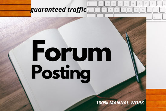 Guaranteed high quality manual backlinks with forum posting