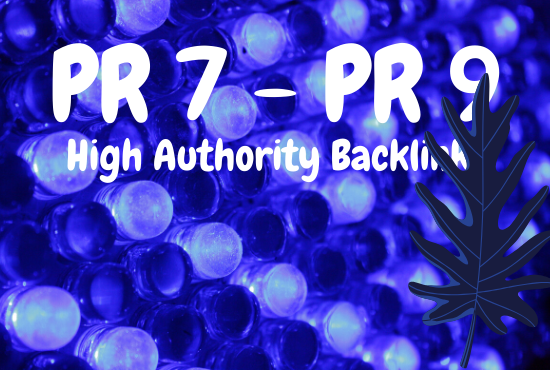 I will create 20 High Authority Backlinks from PR7 to PR9