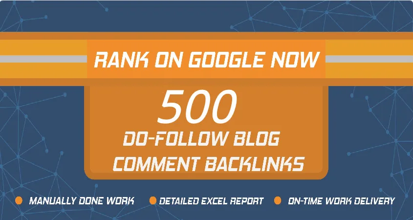 Provide 500 Do Follow Blog comments backlinks from actual page rank from PR1 to PR7 websites only