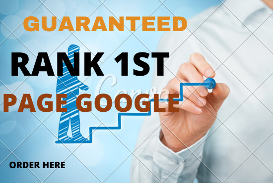 I Will Get You Google First Page Rankings Guaranteed