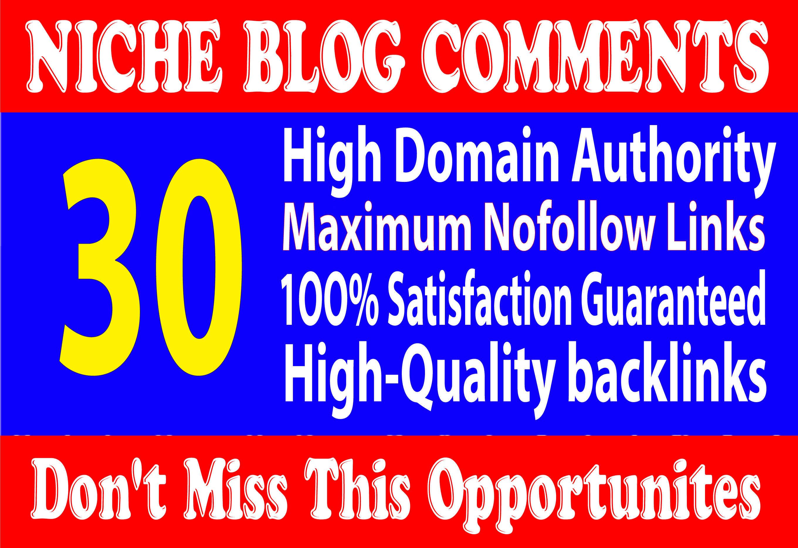 I will Do 30 Niche Relevant Blog Comments Backlinks on High DA 80