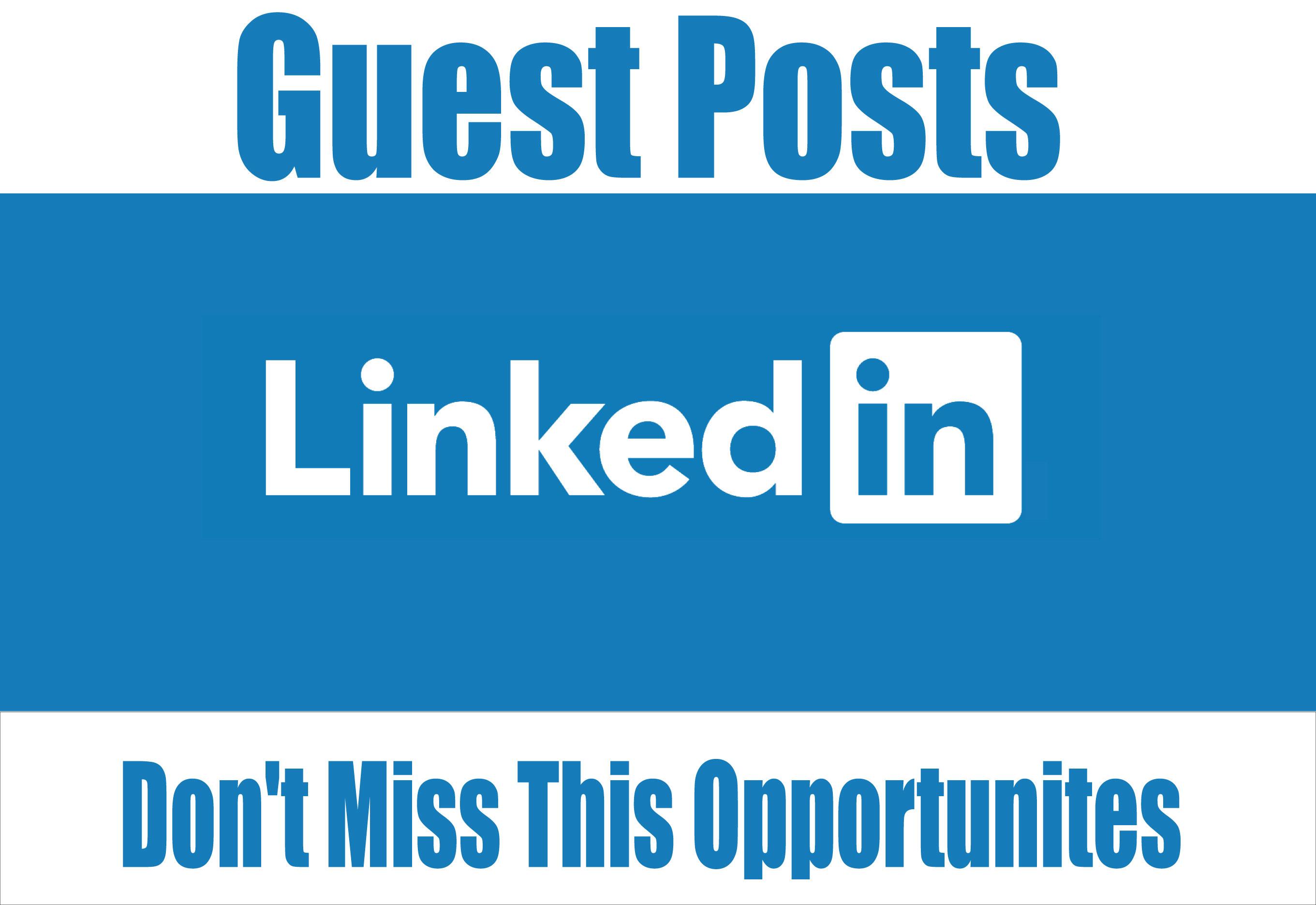 Write and Publish Guest Post on,  Linkedin High DA 98+