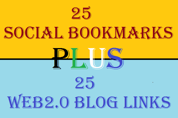 2 in 1 Seo Services Get 25 Web2.0 Blogs Backlinks and 25 Social Bookmarks Backlinks