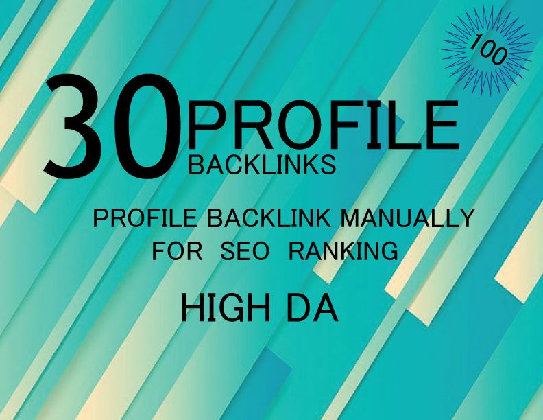 Manually Create 30 Dofollow Profile Backlink For your site