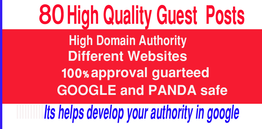 I will Write and publish 80 high quality guest posts with unique permeant backlinks