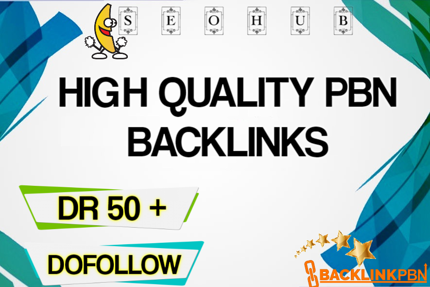 High Quality DR 50+ PBN Backlinks