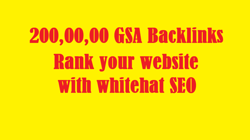 2 Millions GSA Backlinks for whitehat seo to rank your page, website, videos