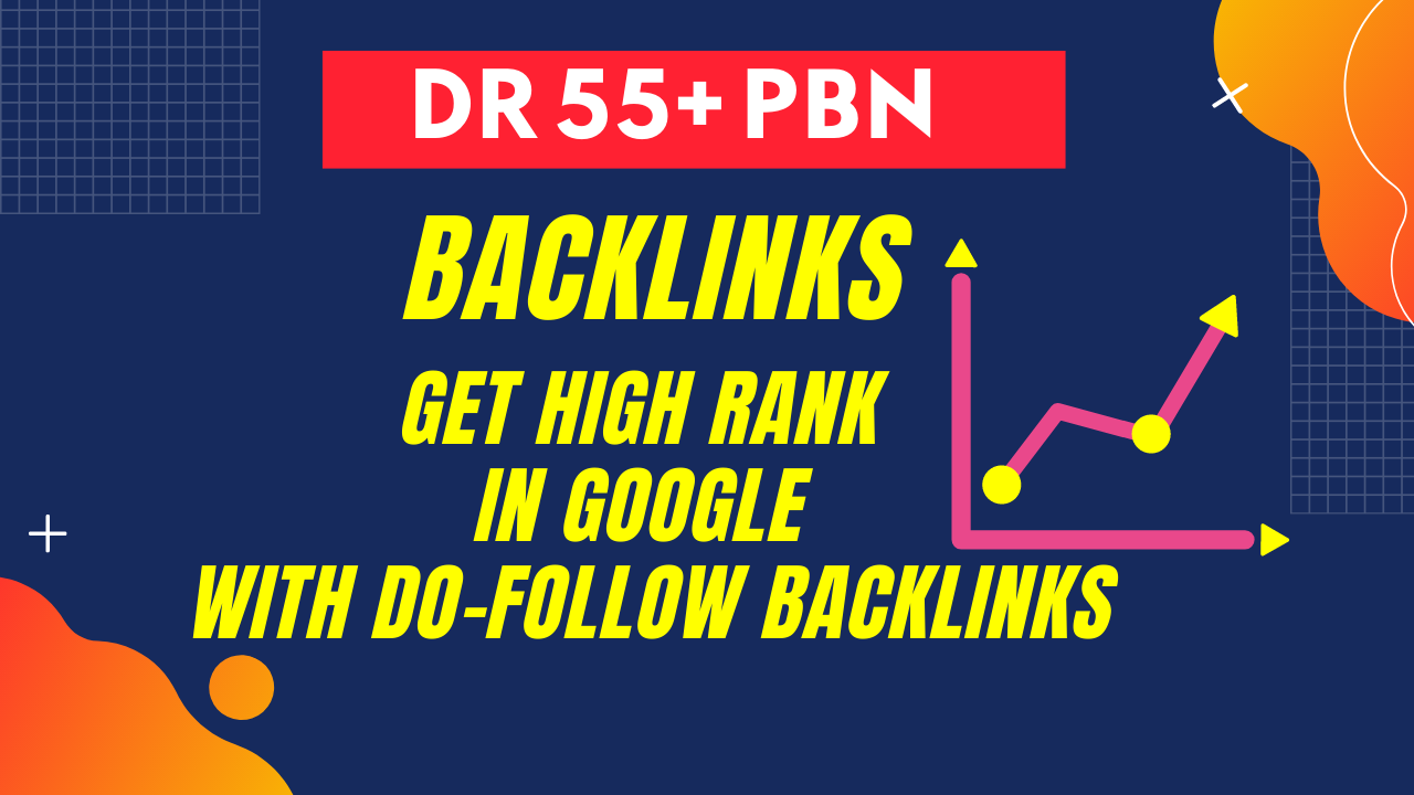 Create 50 PBN Backlinks on DR 55+ Websites