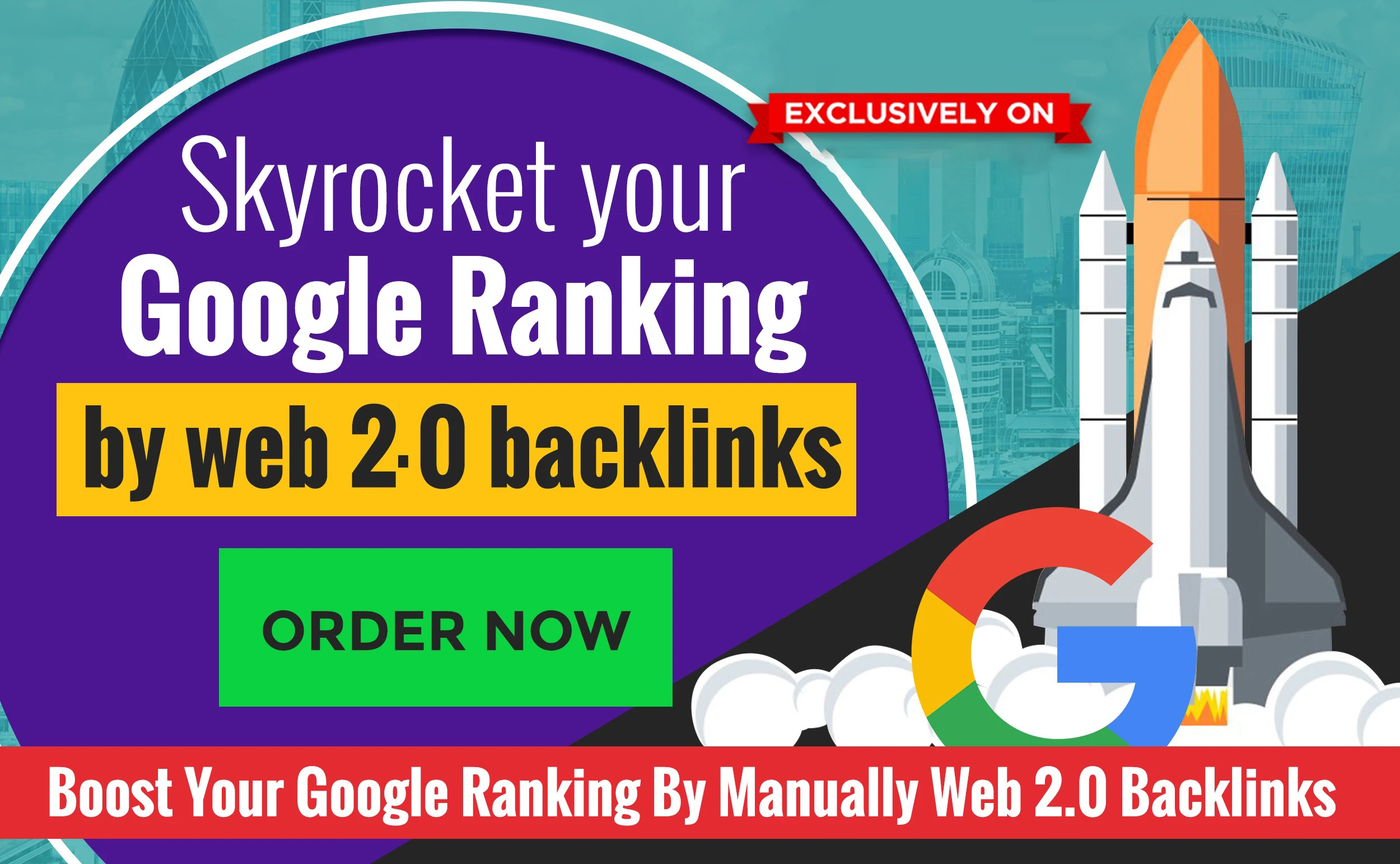 skyrocket your google ranking by web 2.0 backlinks
