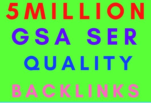 Make Faster 5M Gsa SER Powerfull SEO Backlinks For your website