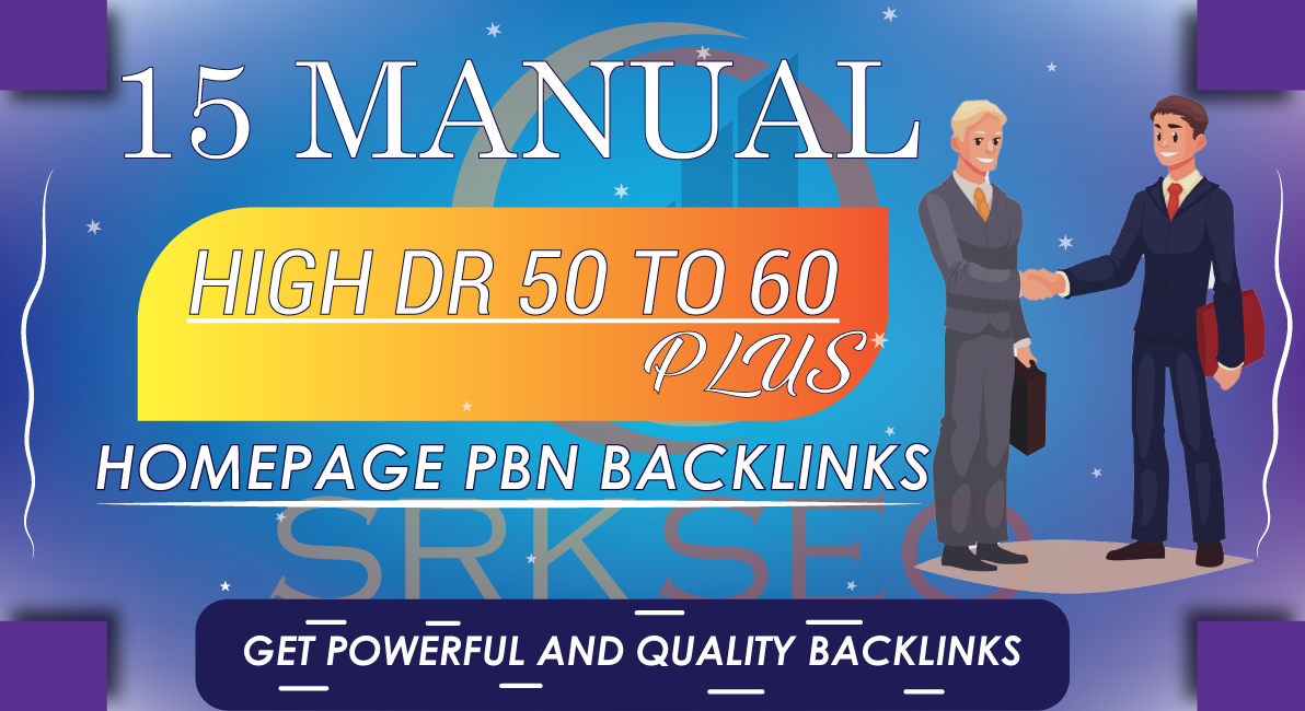 15 Manual High DR 50 to 60 Plus Homepage PBN Contextual Backlinks