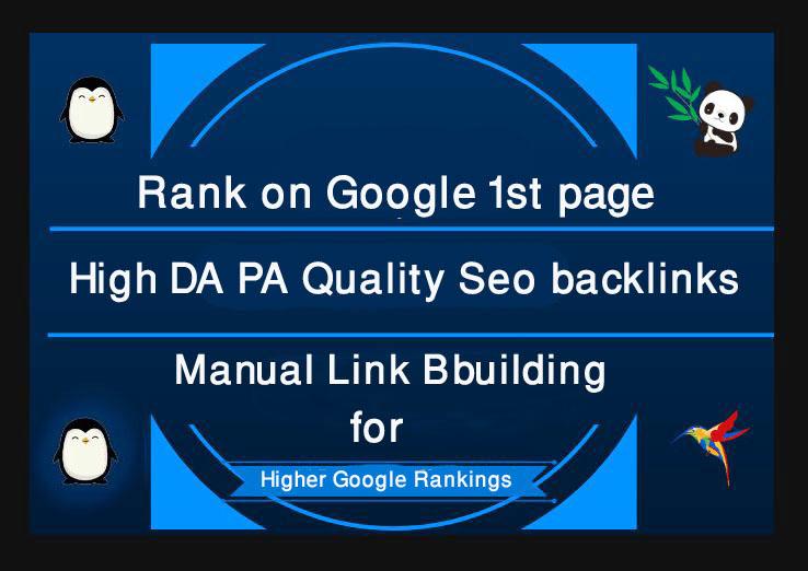 Rank on Google 1st page,  100 High DA PA Quality Seo backlinks Manual Link Bbuilding