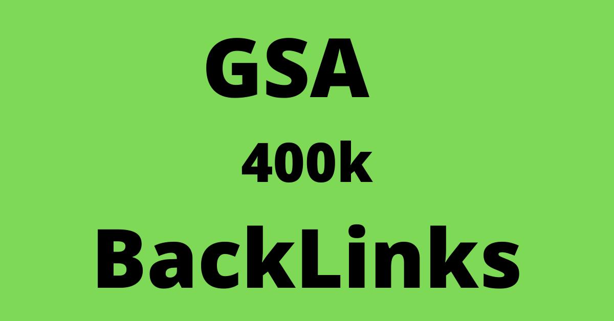 i will bulid 400k gsa ser backlinks