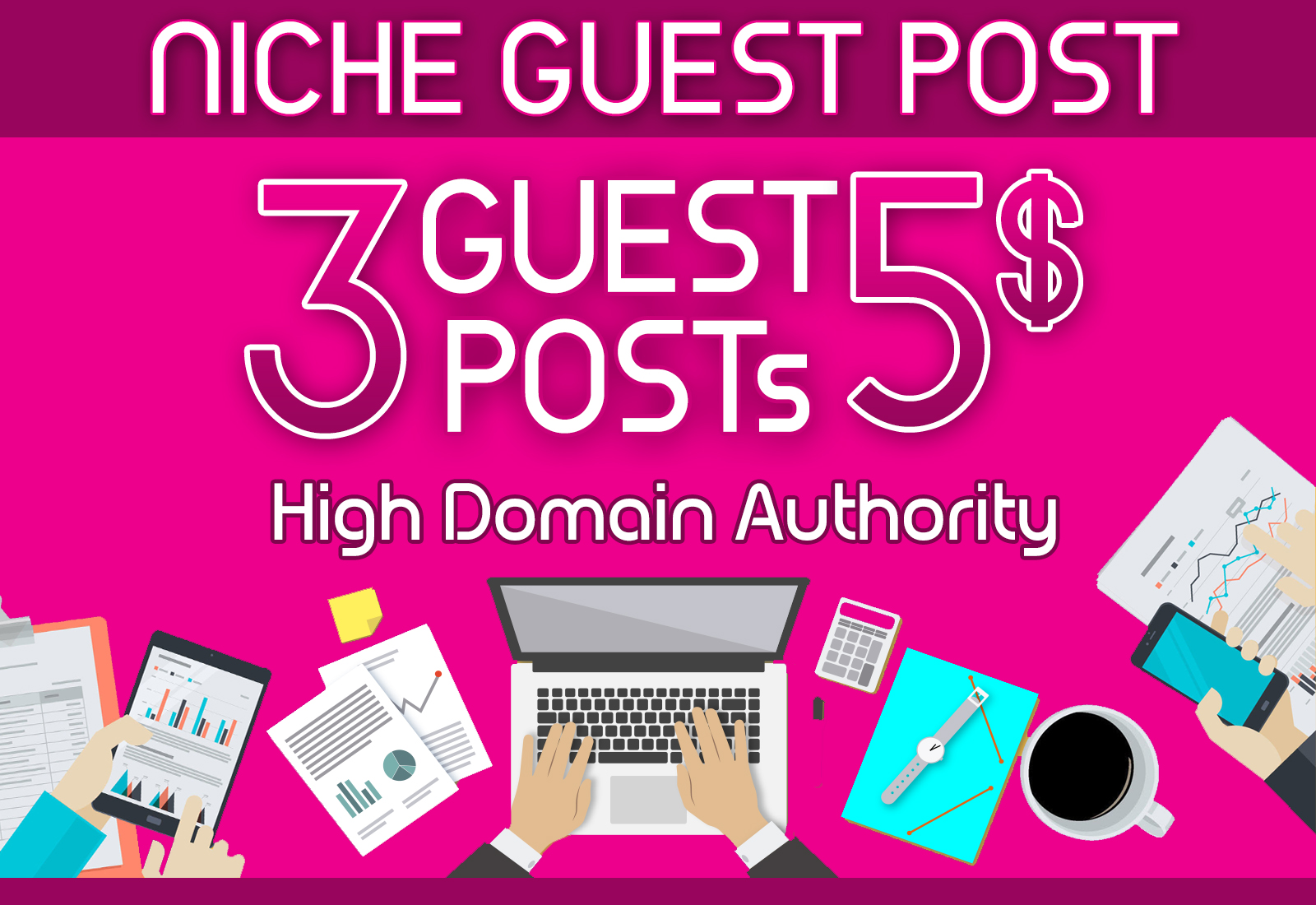 I will write and publish 3 niche guest post on high authority sites