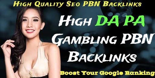 Get 21 Casino/Poker/Judi/ Toto/ Gambling Sport High DA PA PBN Backlinks