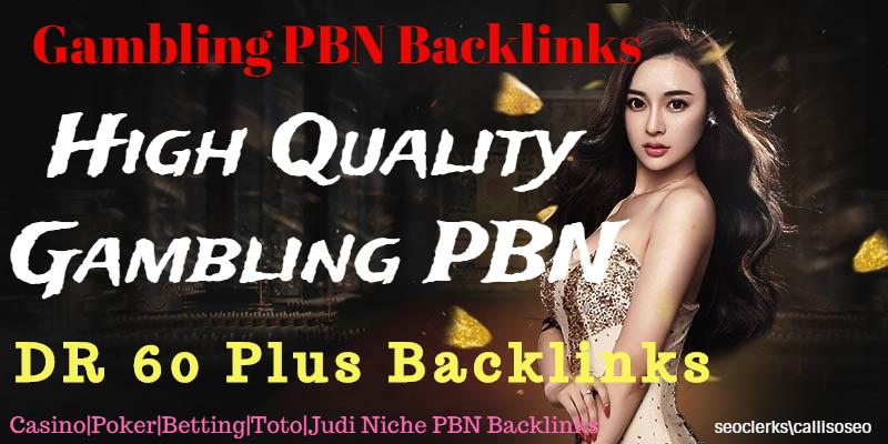 Get 10 Casino/Poker/Judi /Toto/Gambling Niche Realted Seo DR 65 Plus PBN Backlinks