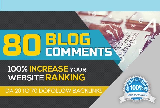 I will provide 80 dofollow manual blog comment backlinks da 20 plus