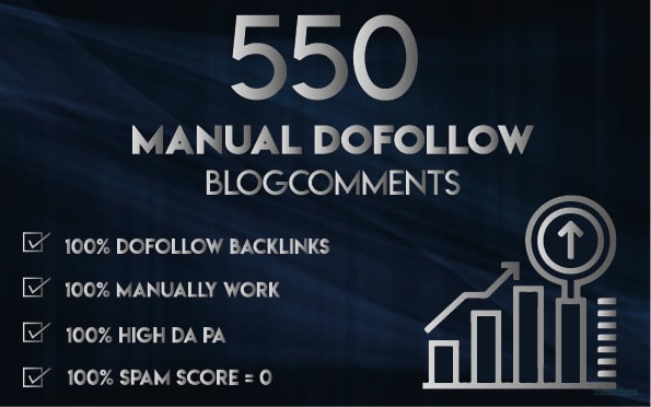 I will do 550 dofollow high quality blog comments backlinks in high da pa