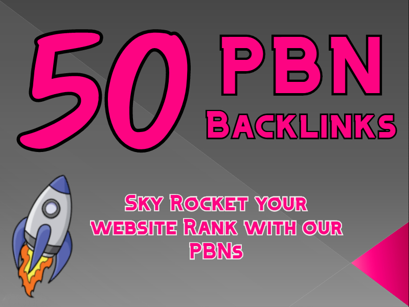 50 PBN Backlinks to Sky rocket your Website