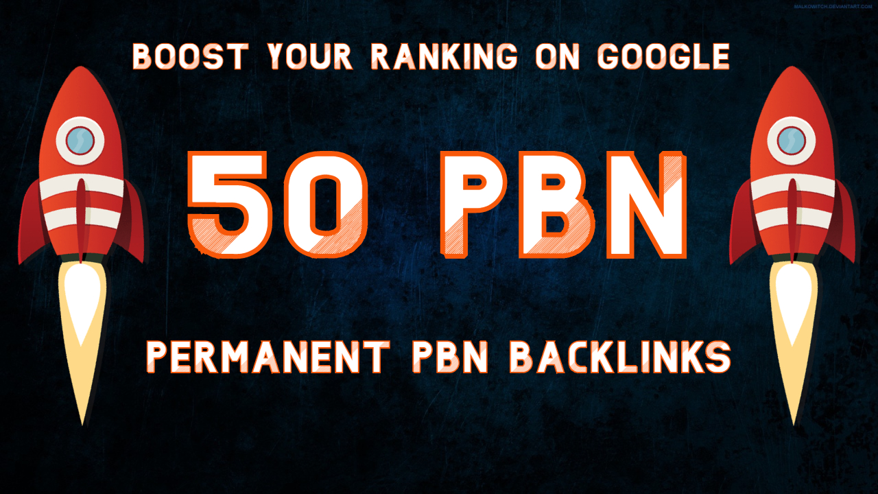 50 PBN Backlinks to Boost your Website