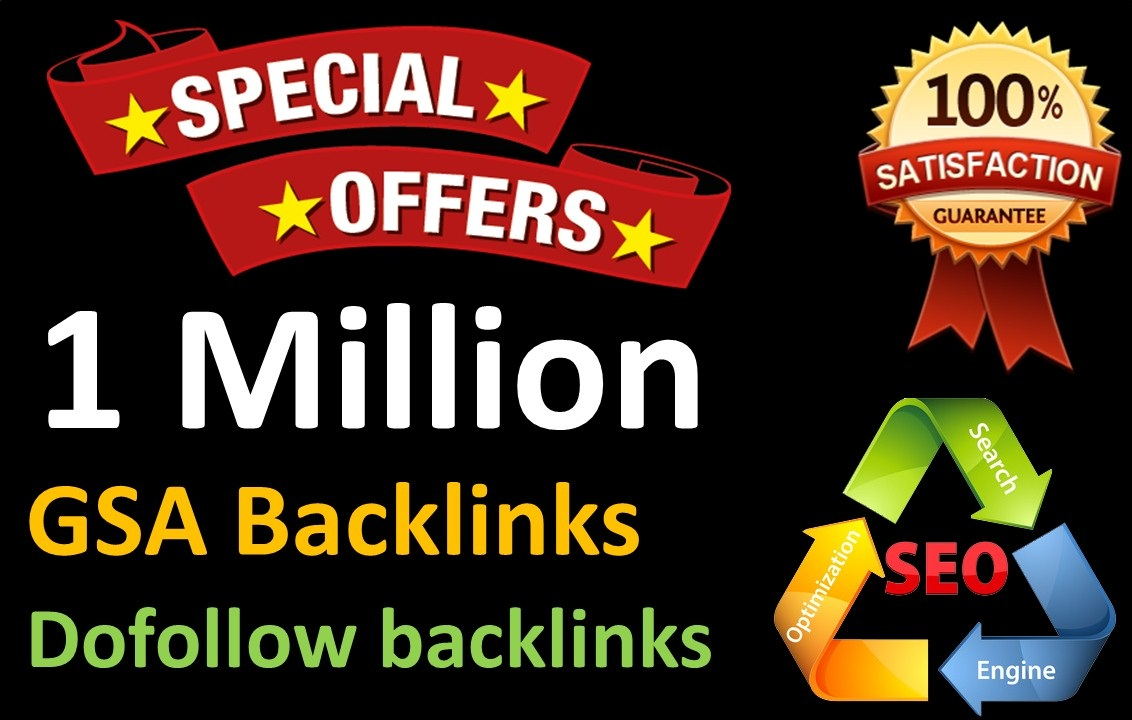 1 Million GSA Dofollow Links for Boosting Ranking in Google SERP