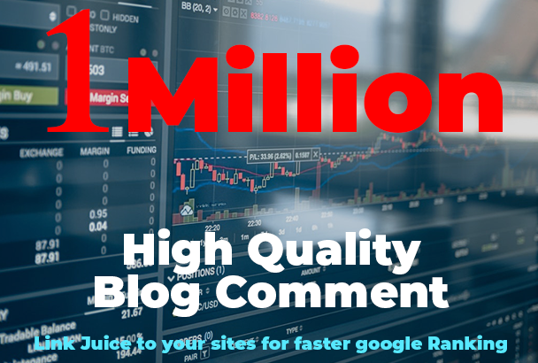 I Million High quality backlinks using blog comments