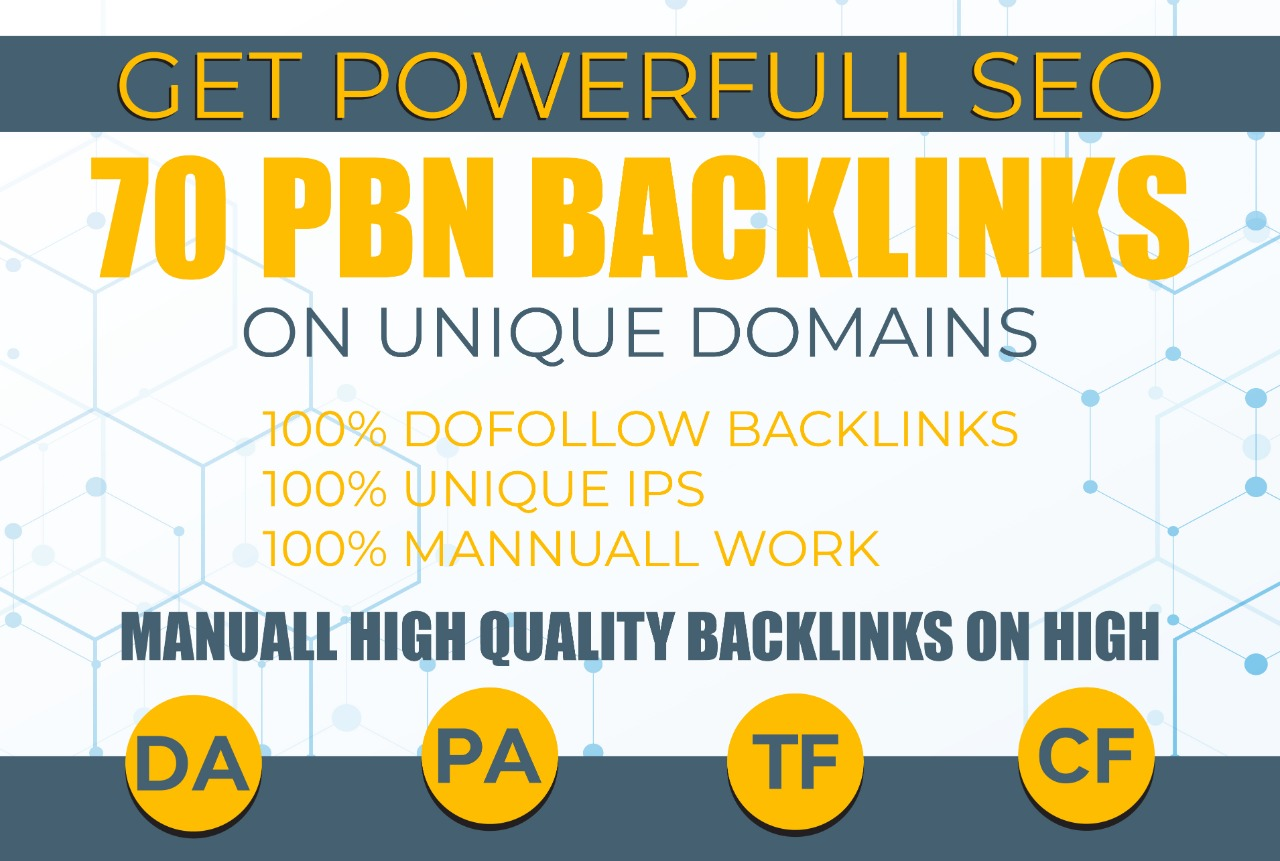 Get Powerful 70 PBN High Quality Dofollow Backlinks On Unique Domains