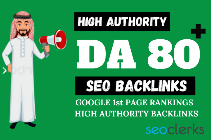 DA 80 Backlinks Package To Rank Your Website At Google First Page - High Authority Backlinks Service