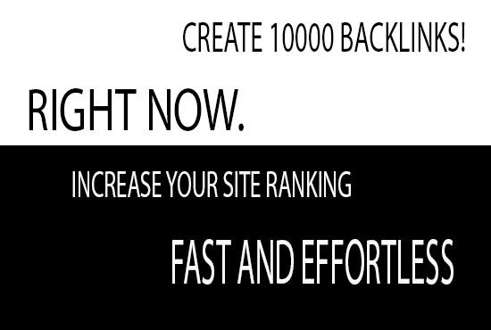 Create 10000 high quality backlinks