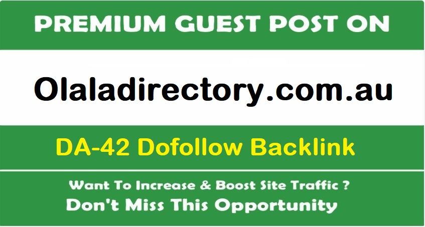 I will write and publish a guest post on olaladirectory. com. au
