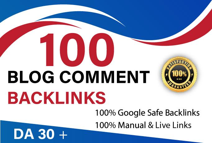 I Will Do 100 Do-follow Blog comments DA 30 Plus High Quality