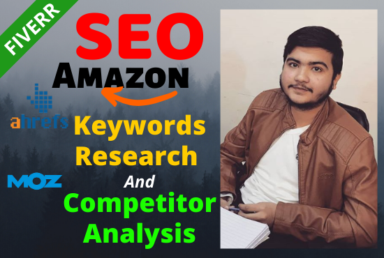 do Amazon and SEO keyword research and competitors analysis in 24h