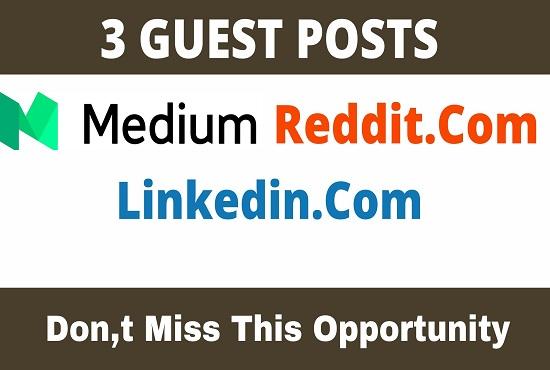 Publish 3 Guest Posts on Medium,  Reddit,  Linkedin - High TF81 CF78 DA90+