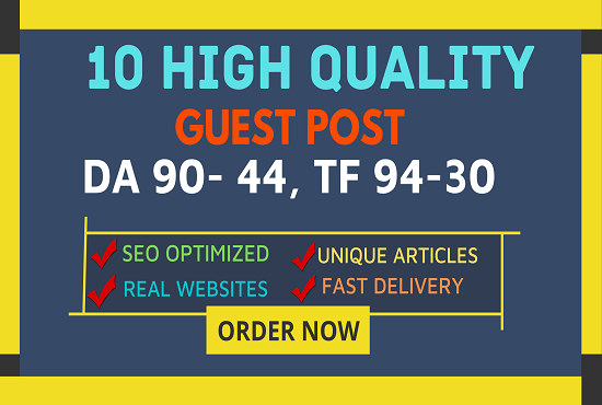 Publish 10 Guest Post On DA100 - DA44 Authority Website