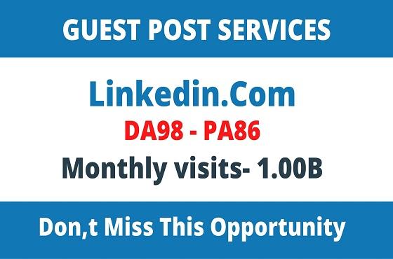 Write And Publish Guest Post On DA98 Linkedin. Com