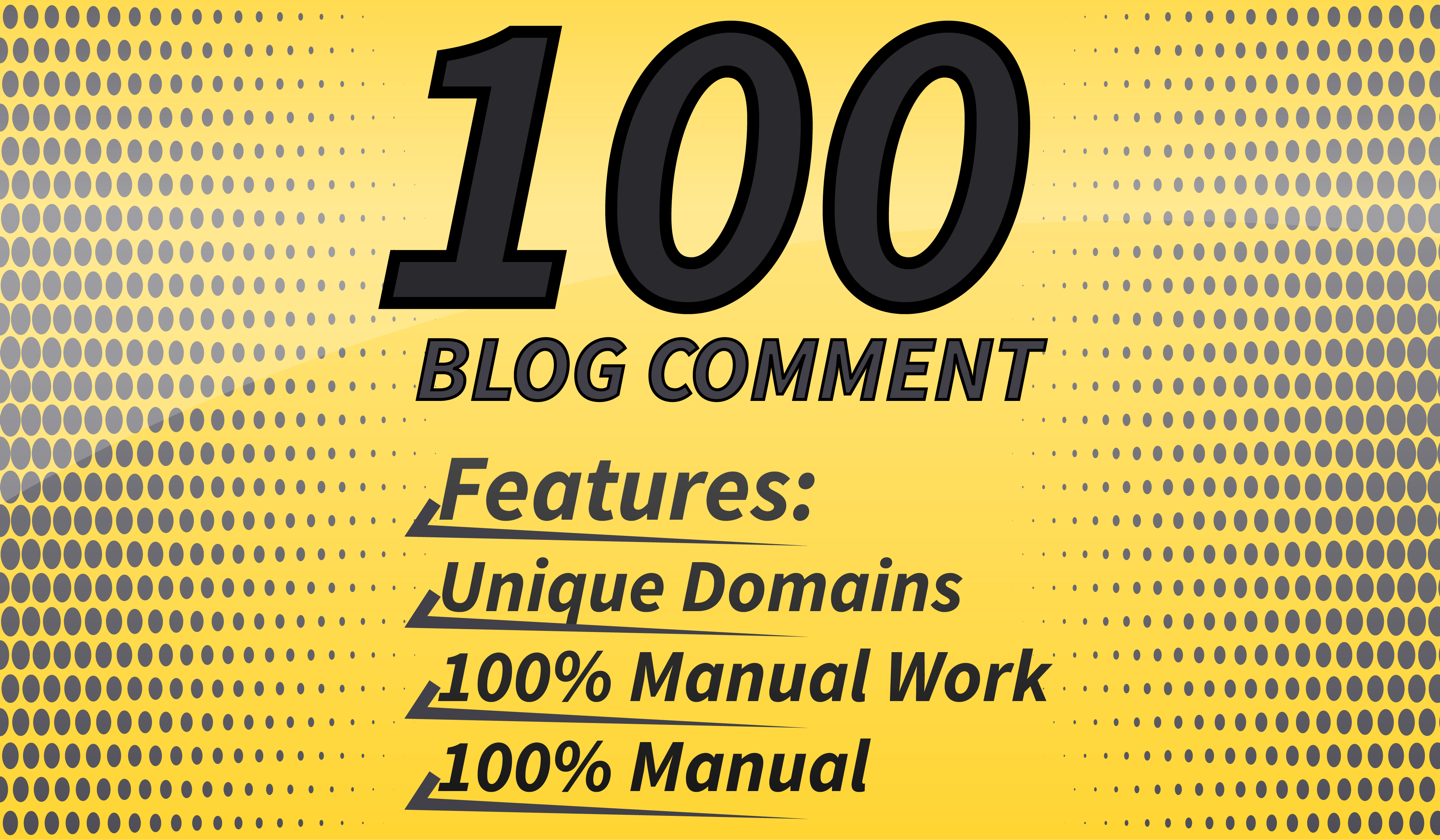 I will do 100 do-follow Blog comment backlinks.