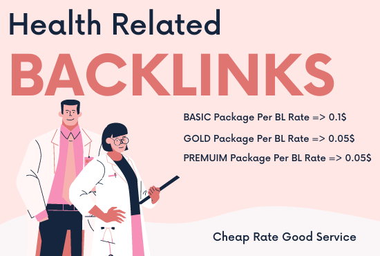 I will do 500 health related do follow backlinks