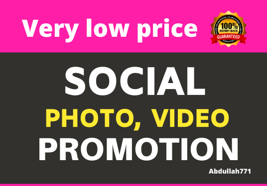 Add High Quality Photo or Video Promotion and Social Marketing
