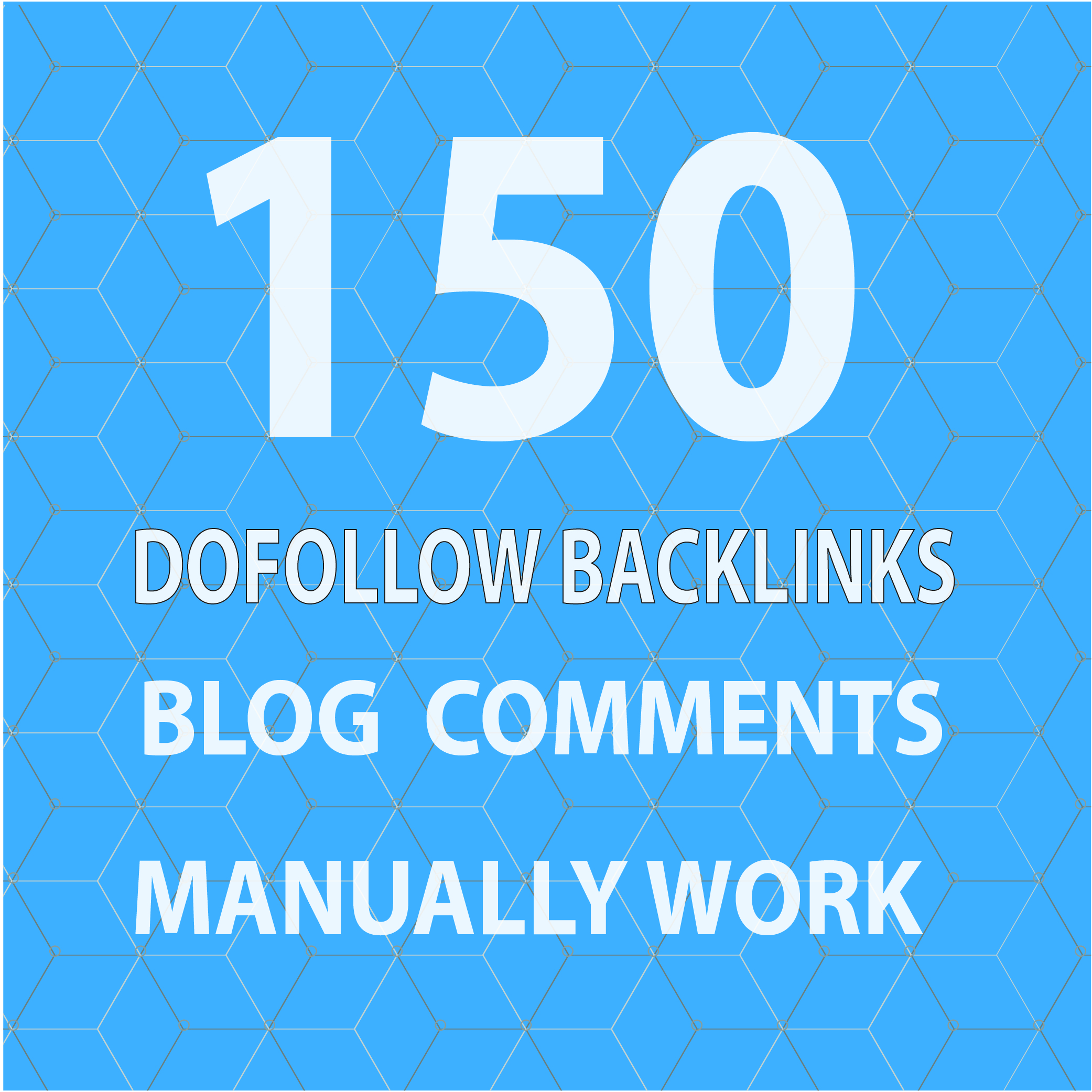 Provide 150 unique domain dofollow blog comments backlinks with high da.
