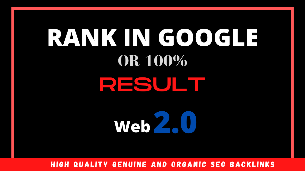 Build High authority web 2.0 backlinks Rank on Google