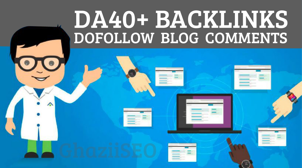 I will do 80 dofollow blog comments high da 80 to 40 High Quality Backlinks