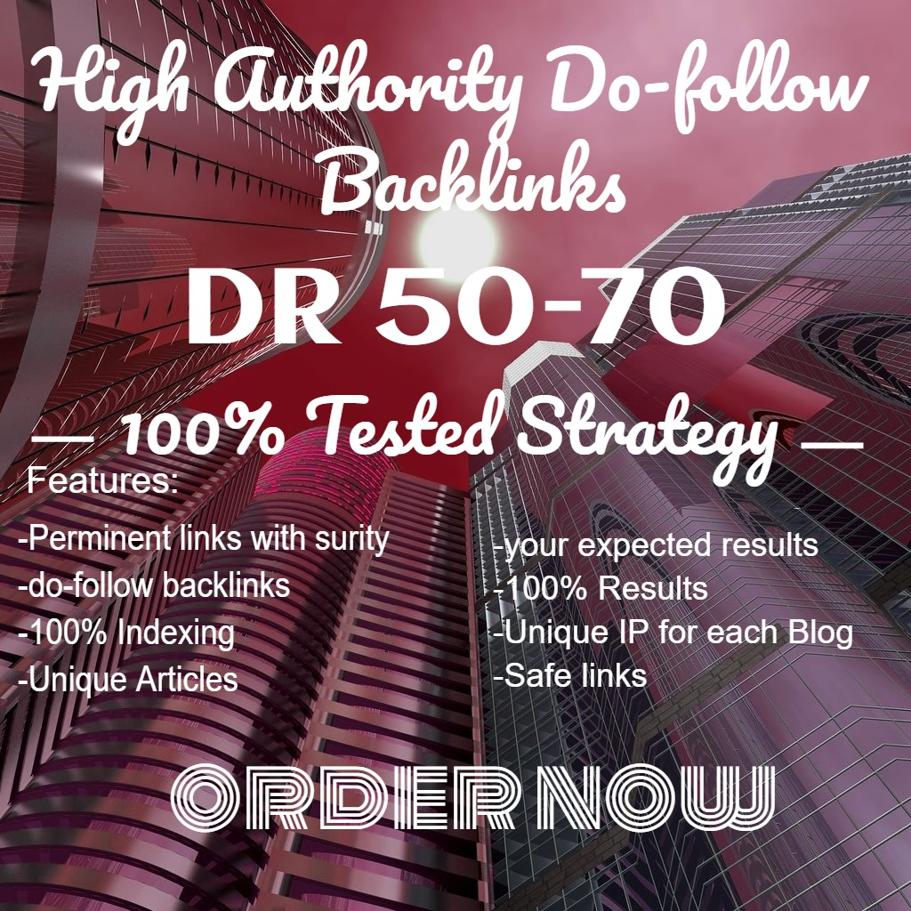 I will provide DR 50 to 70 backlinks of your sites