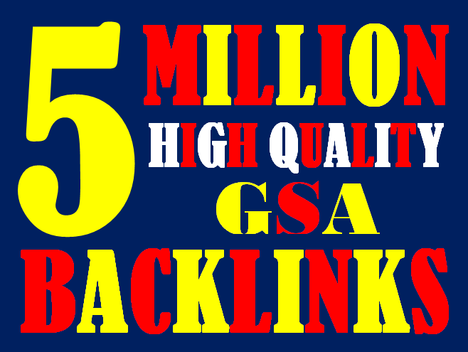 I will create 5 Million highly verified backlinks your website using gsa