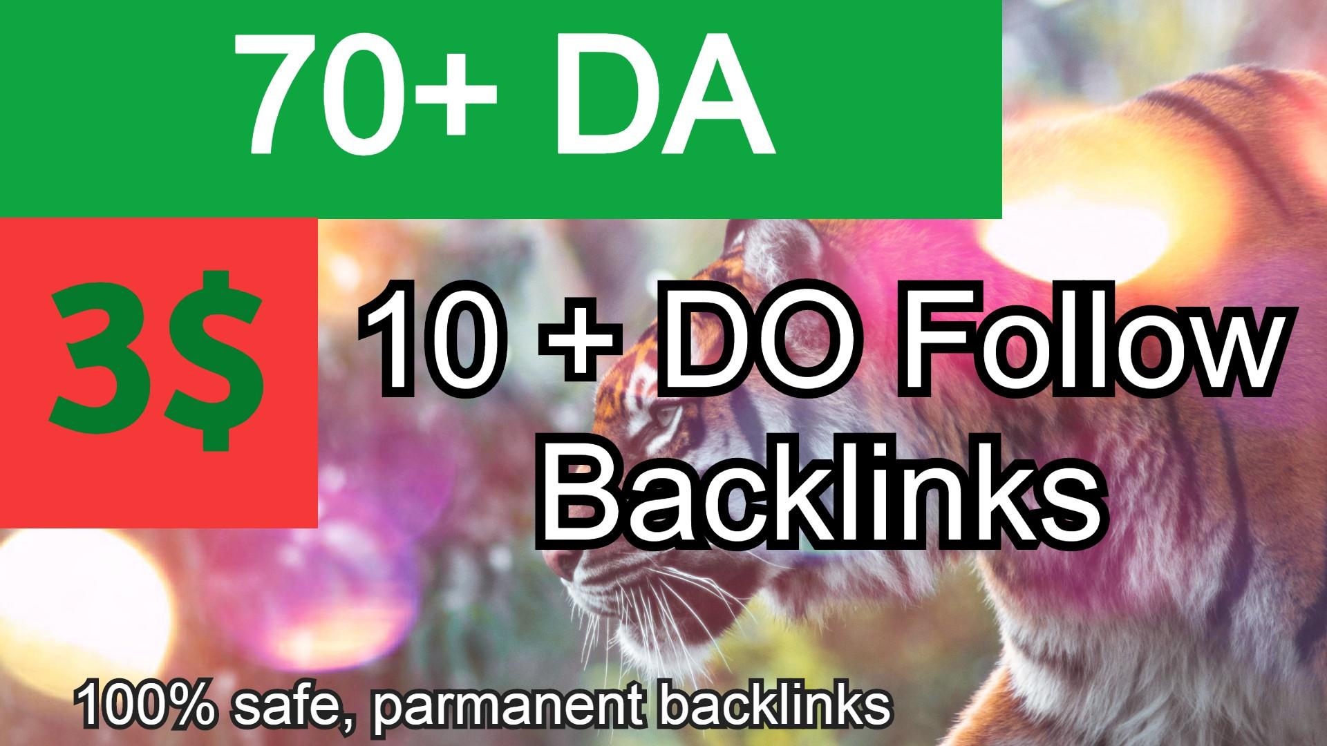 70+ DA 10+ Dofollow highpowerful TIGER Power Backlinks. GET IT NOW