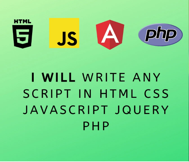 I will write any script in html, css, javascript, jquery, php