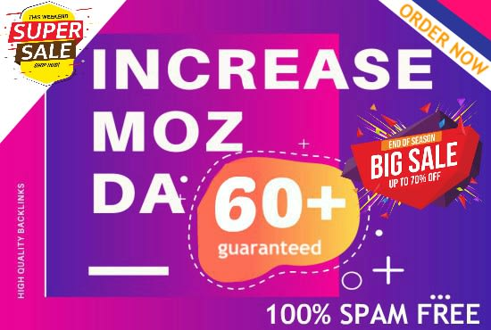 I will increase domain authority moz da with high authority backlinks for 100